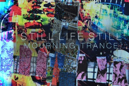 Still Life Still – Mourning Trance Review