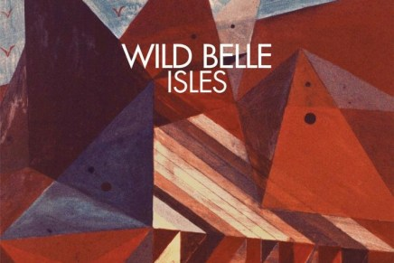 Wild Belle – Isles Review