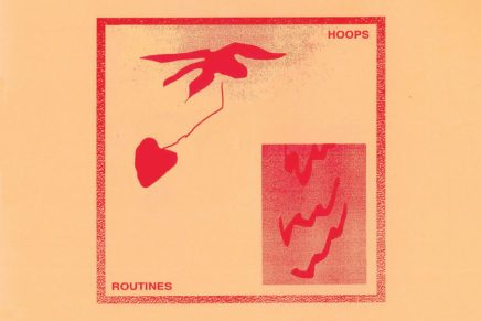 Hoops Announce Debut Album, Routines