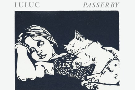 Luluc – Passerby Review