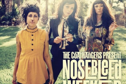 The Coathangers – Nosebleed Weekend Review