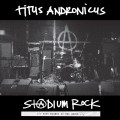 titus andronicus S+@DIUM ROCK- Five Nights at the Opera