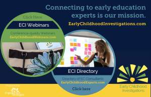 Early Childhood Investigations Webinars and Consultants Directory