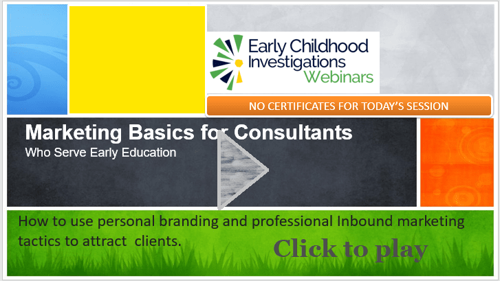 Watch the recording of Webinar basics for consultants in early education