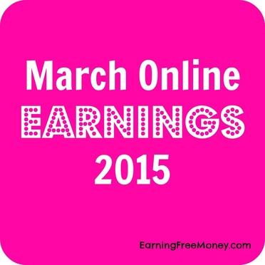 March Online Earnings 2015 via www.earningfreemoney.com