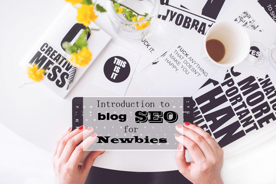 introduction-to-blog-seo-for-newbies