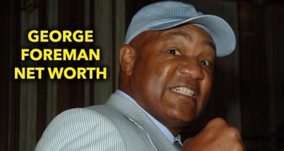 George Foreman Net Worth