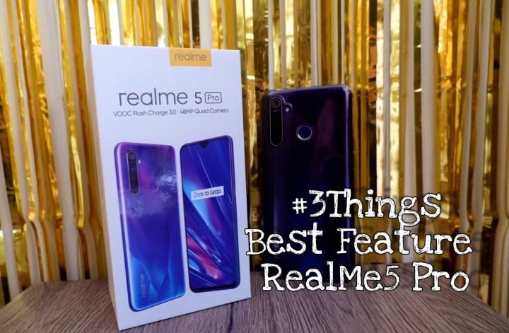 Favorite things RealMe5 Pro review