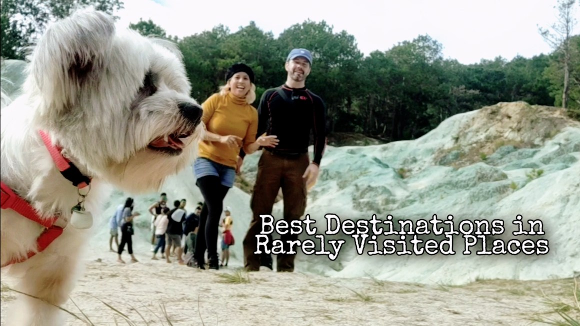 Best Destinations in Rarely Visited Places