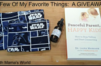 A GIVEAWAY OF A Few Of My Favorite Things!
