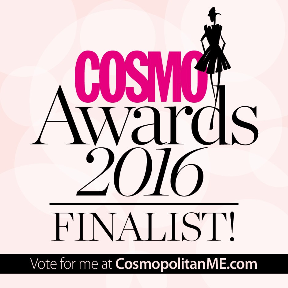 COSMO AWARDS: I'm a Finalist!!!!