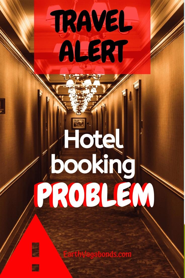 Travel alert: Hotel Booking problem 2