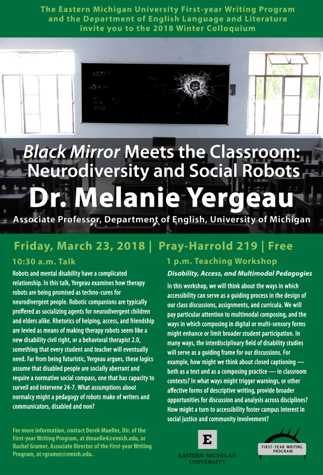 Promotional flier for Dr. Melanie Yergeau's presentation and workshop at EMU on March 23, 2018.