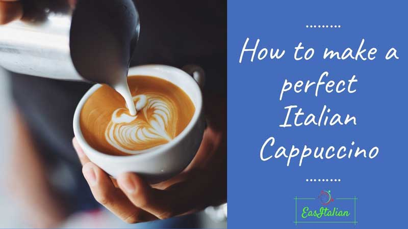 How to make a perfect Italian Cappuccino