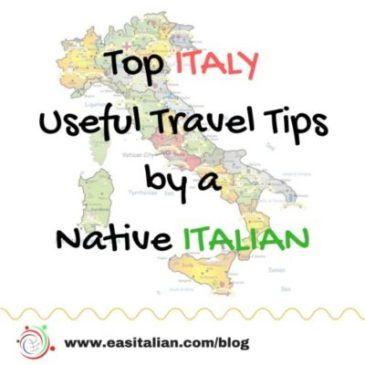 Top Italy Useful Travel Tips by a Native Italian