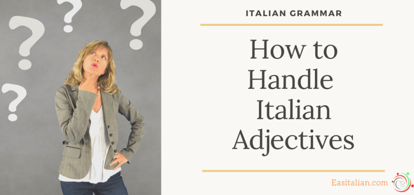 How to Handle Italian Adjectives