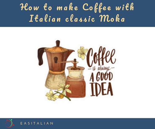 How to make Coffee with Italian classic Moka