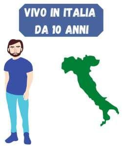 vivo in italia da 10 anni