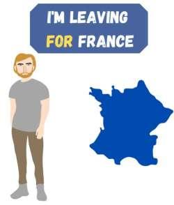 i'm leaving for france