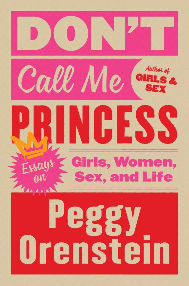 """Berkeley author Peggy Orenstein has written her first collection of essays, """"Don't Call Me Princess: Essays on Girls, Women, Sex and Life."""" (Courtesy of Robin Bilardello)"""