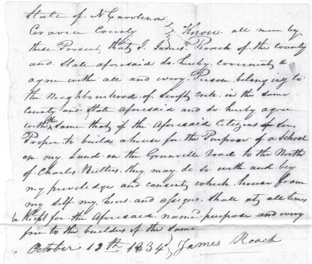 James Roach gives permission for Swift Creek school house to be built on his land in Craven County, NC