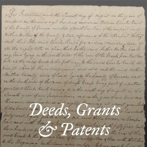 Deeds, Grants & Patents