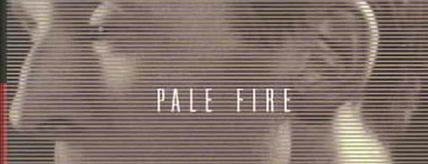 "A section of the cover of the Everyman's Library edition of Nabokov's ""Pale Fire."""