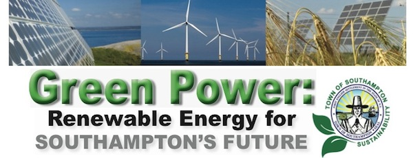 Southampton Town will host a Green Power Forum on Oct. 30 in Hampton Bays