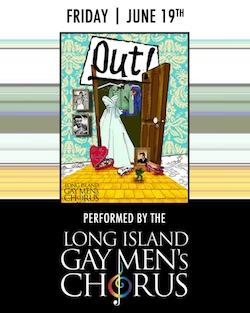 "Long Island Gay Men's Chorus's ""Out!"" at Suffolk Theater"