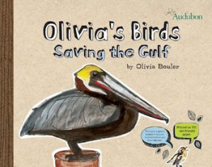 "The cover of ""Olivia's Birds: Saving the Gulf."""