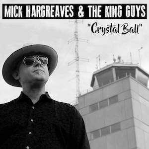 "The single, ""Crystal Ball,"" to be a part of an upcoming Mick Hargreaves album."