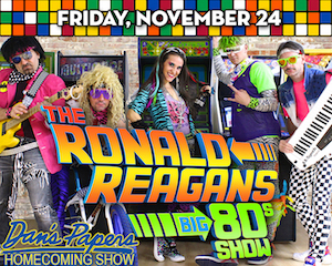 Dan's Papers Homecoming Show & The Ronald Reagans at The Suffolk Theater
