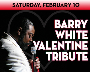 A Barry White Valentine Tribute at The Suffolk Theater