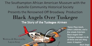 """""""Black Angels Over Tuskegee"""" at Guild Hall"""