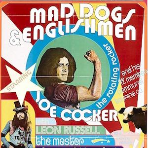 "Film Screening: ""Joe Cocker: Mad Dogs & Englishmen"" at Westhampton Beach PAC"
