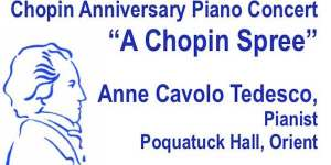 Chopin Spree with Anne Tedesco at Poquatuck Hall