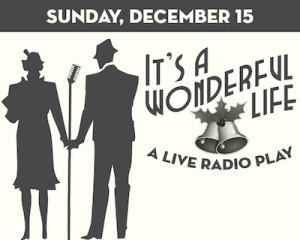"""It's A Wonderful Life: A Live Radio Play"" at The Suffolk Theater"