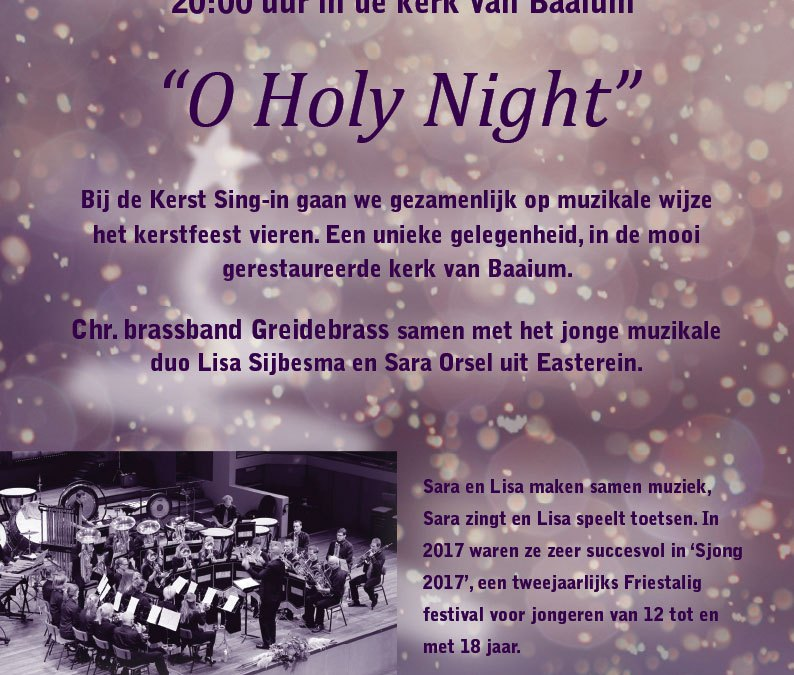 Zaterdag 8 december 'O Holy Night' yn Baaium