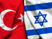 Normalization of Israel-Turkey relations are expected soon