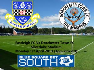 Eastleigh Vs Dorchester tomorrow