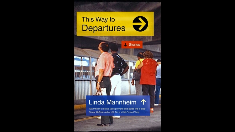 Cover of 'This Way to Departures' by Linda Mannheim
