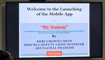 Arunachal: 'My Namsai' app launched to guide tourists in Namsai