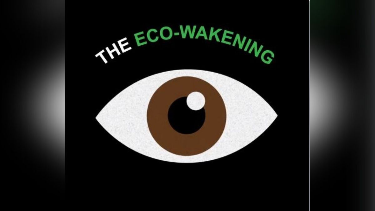 What is eco-wakening? What it means for society?