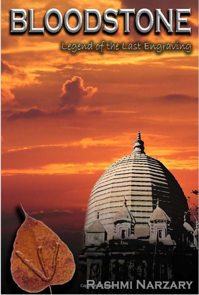 'Bloodstone - Legend of the Last Engraving' is Rashmi Narzary's latest book of fiction