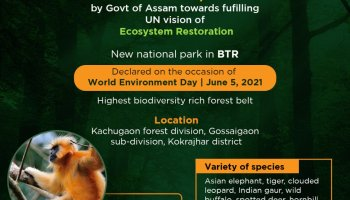 Assam gets sixth national park on World Environment Day