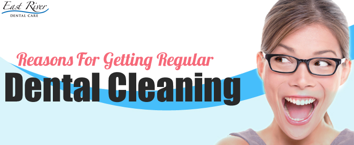 Reasons For Getting Regular Dental Cleanings