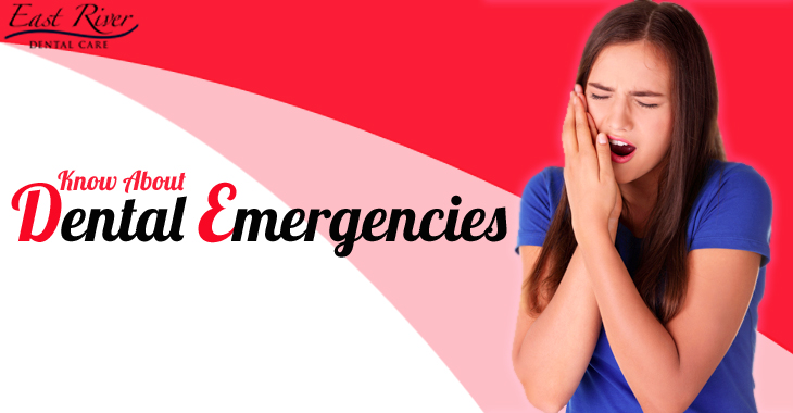 Know About Dental Emergencies