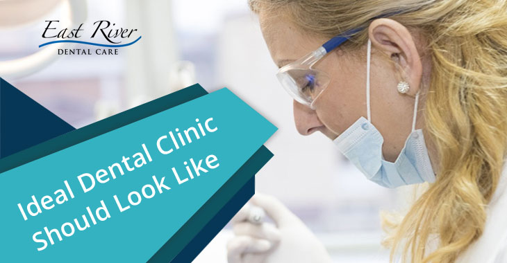 Ideal Dental Clinic Look Like