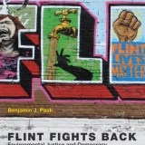 "Review:  ""Poisoned democracy, poisoned water,"" activists' impact — themes of new Flint book"