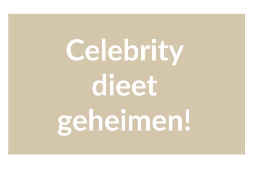 celebrity-dieet-geheimen